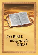 Co Bible doopravdy říká?