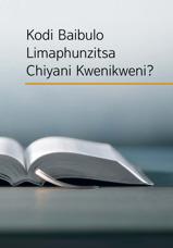 Kodi Baibulo Limaphunzitsa Chiyani Kwenikweni?