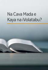 Na Cava Mada e Kaya na iVolatabu?