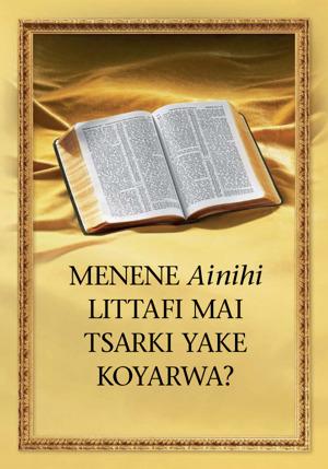 Littafi Mai Tsarki—Littafi Ne Daga Allah - Duniyar Gizo na