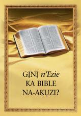 Gịnị n'Ezie Ka Bible Na-akụzi?
