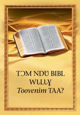 Tɔm ndʋ Bibl wɩlɩɣ toovenim taa?