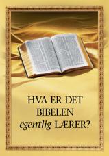 Hva er det Bibelen egentlig lærer?