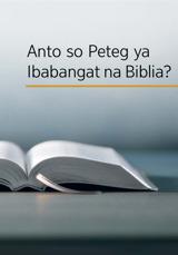 Anto so Peteg ya Ibabangat na Biblia?