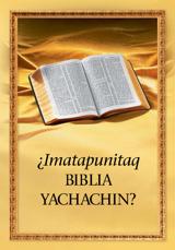 ¿Imatapunitaq Biblia yachachin?