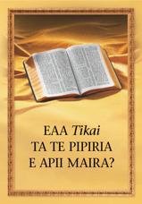 Eaa Tikai ta te Pipiria e Apii Maira?