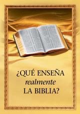 ¿Qué enseña realmente laBiblia?