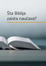 Šta Biblija zaista naučava?