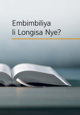 Embimbiliya Li Longisa Nye?