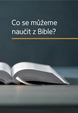 Co se můžeme naučit z Bible?