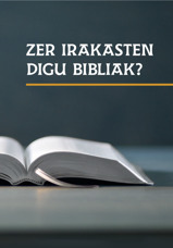 Zer irakasten digu Bibliak?