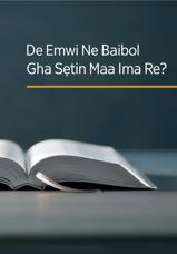 De Emwi Ne Baibol Gha Sẹtin Maa Ima Re?