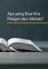 Apa yang Bisa Kita Pelajari dari Alkitab?