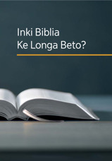 Inki Biblia Ke Longa Beto?