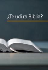 ¿Te udi rä Biblia?