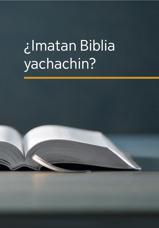 ¿Imatan Biblia yachachin?