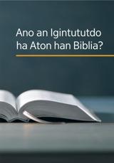 Ano an Igintututdo ha Aton han Biblia?
