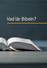 Vad lär Bibeln?