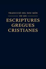 Traducció del Nou Món de les Escriptures Gregues Cristianes