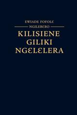 Ewiade Fofolɛ Ngilebɛbo Kilisiene Giliki Ngɛlɛlera