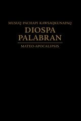 Musuq pachapi kawsaqkunapaq   Diospa palabran   Mateo-Apocalipsis