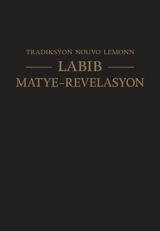Labib—Matye-Revelasyon—Tradiksyon nouvo lemonn