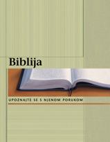 Biblija – upoznajte se s njenom porukom
