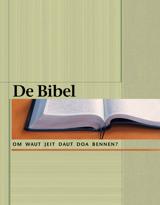 De Bibel: Om waut jeit daut doa bennen?