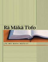 Rä Mäkä Tˈofo—¿Te mä noya hutsˈi?