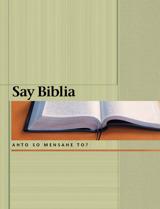 Say Biblia—Anto so Mensahe To?