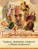 """Vydávej """"důkladné svědectví o Božím království"""""""