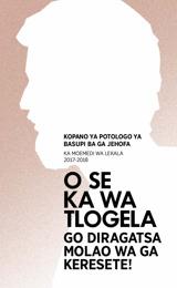Thulaganyo ya Kopano ya Potologo ya 2017-2018—Ka Moemedi wa Lekala