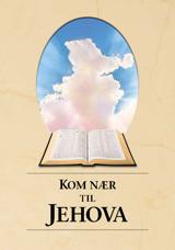 Kom nær til Jehova