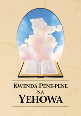 Kwenda Pene-Pene na Yehowa