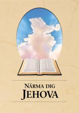 Närma dig Jehova