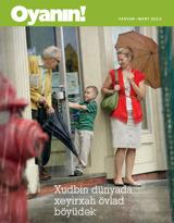 Yanvar2013| Xudbin dünyada xeyirxah övlad böyüdək