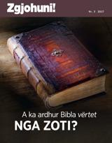 Nr.3 2017| A ka ardhur Bibla vërtet nga Zoti?