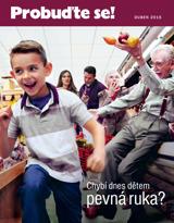 Duben2015| Chybí dnes dětem pevná ruka?