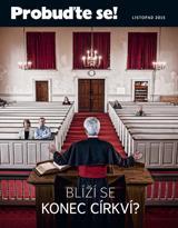 Listopad2015| Blíží se konec církví?