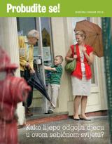 siječanj2013.| Kako lijepo odgojiti djecu u ovom sebičnom svijetu?