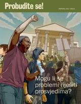 srpanj2013.| Mogu li se problemi riješiti prosvjedima?