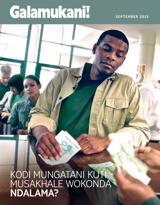 September2015| Kodi Mungatani Kuti Musakhale Wokonda Ndalama?