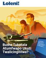 Na.1 2019  Bushe Tukatala Atumfwapo Ukuti Twalicingililwa?