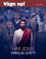 Nr.5 2016| Har Jesus virkelig levet?