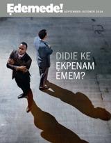 September 2014| Didie ke Ẹkpenam Emem?