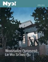 April2013| Wodzudzɔ Ŋutasesẽ Le Wo Srɔ̃wo Ŋu