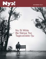 December2014| Nu Si Wòle Be Nànya Tso Tagbɔdɔléle Ŋu