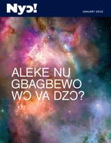 January2015| Aleke Nu Gbagbewo Wɔ Va Dzɔ?