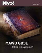 No.3 2017  Mawu Gbɔe Biblia Tso Nyateƒea?