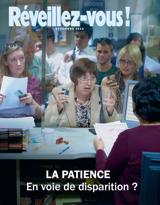 Décembre 2012| La patience: en voie de disparition?